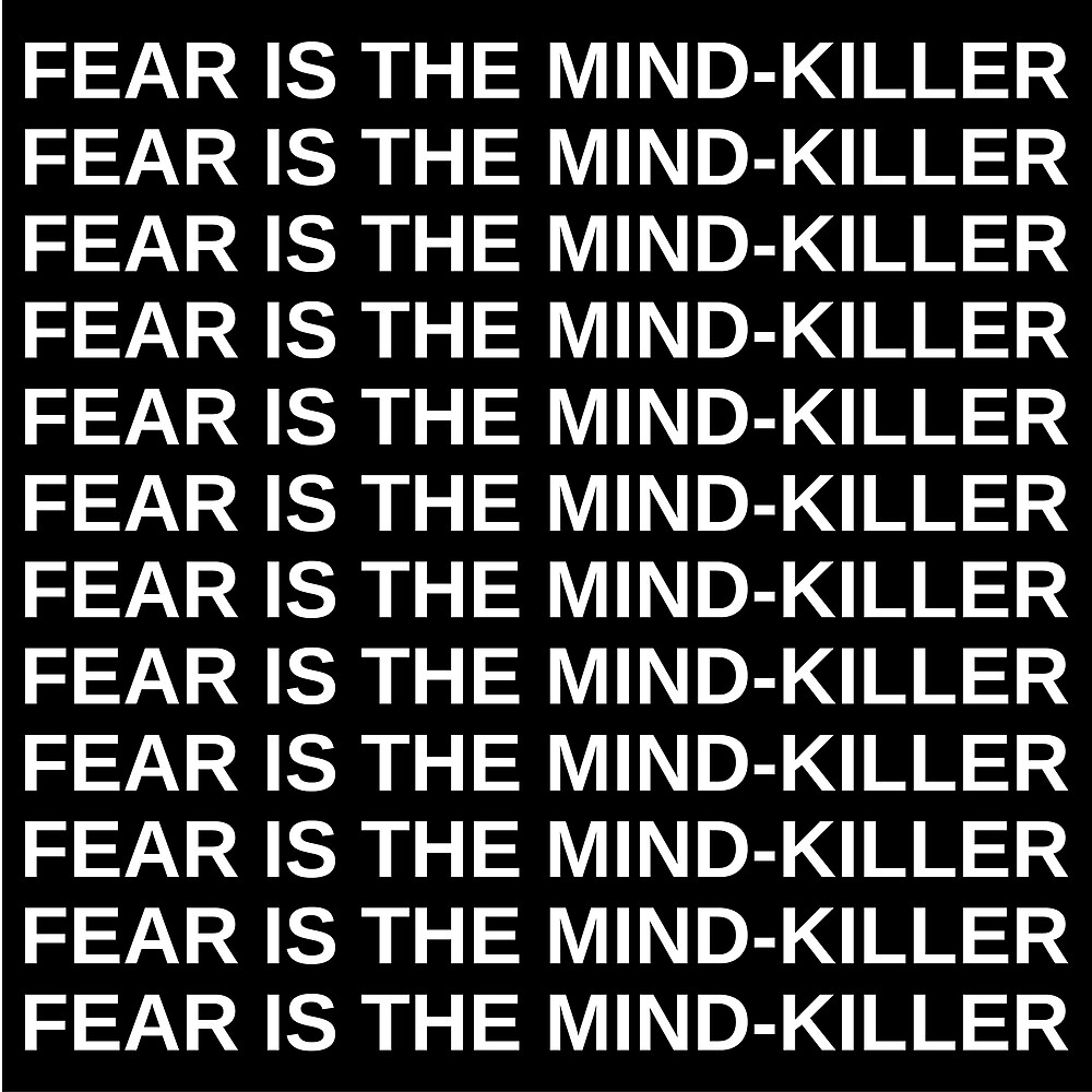Fear is The Mind-Killer by azer89
