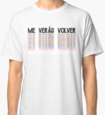 Soda Stereo - Me Verás Volver print Classic T-Shirt