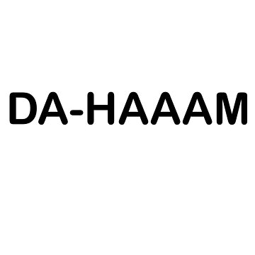 Da-Haaam  by devitjg