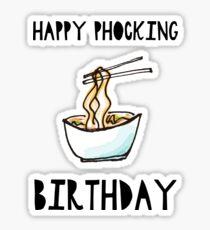 Happy Phocking Birthday Sticker