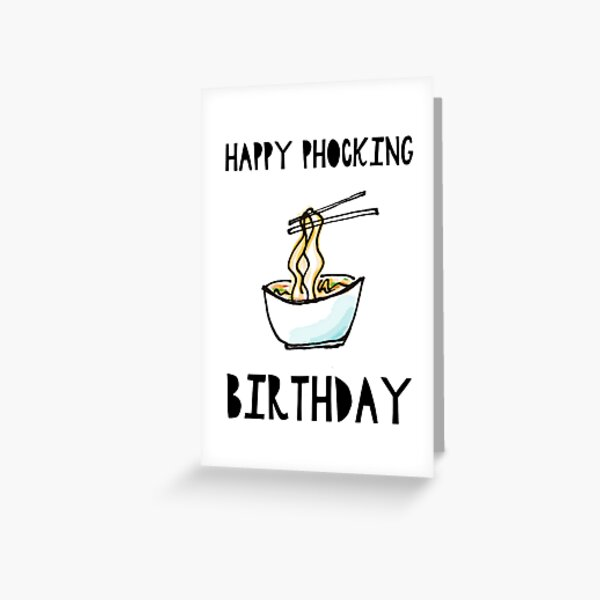 Happy Phocking Birthday Greeting Card