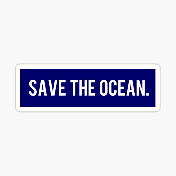 Save the Ocean. Sticker