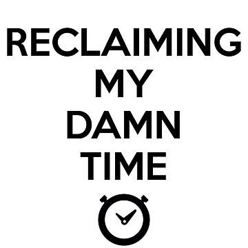 Reclaiming My Damn Time - Maxine Waters by TheVeeboo