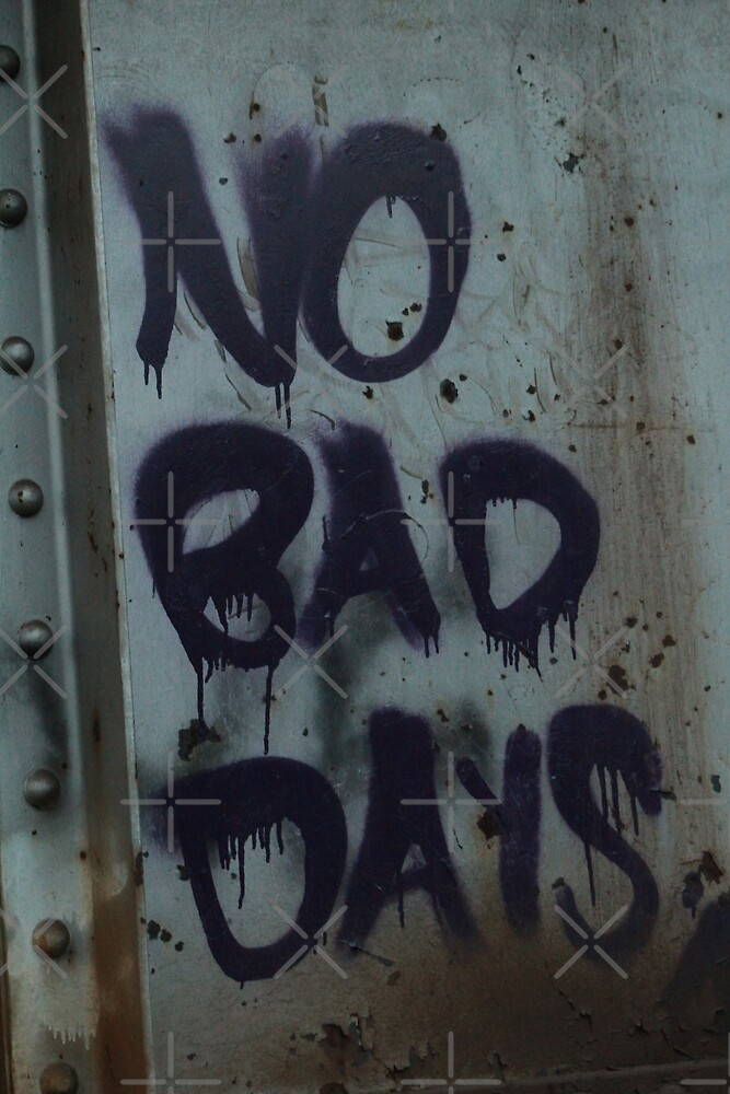 No Bad Days by EcstasyPanda