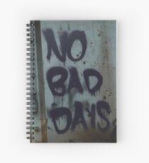 No Bad Days Spiral Notebook