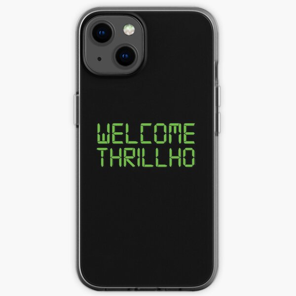 WELCOME THRILLHO iPhone Soft Case