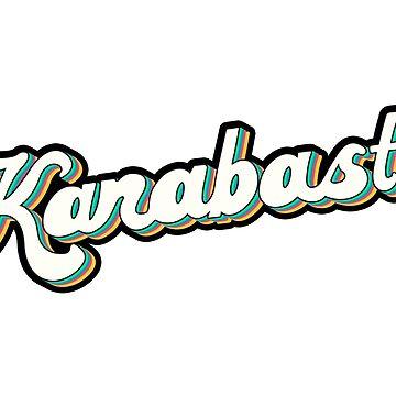 Karabast! by madgequips