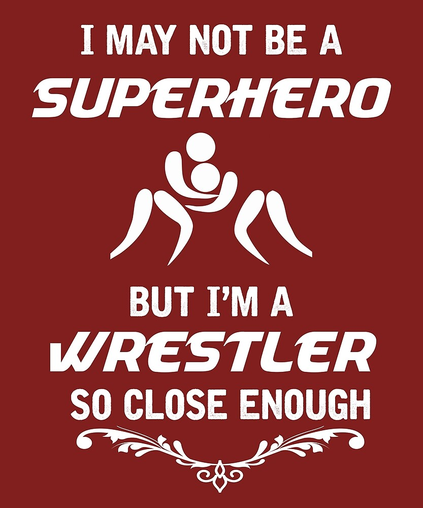 Not Superhero But Wrestler  by AlwaysAwesome