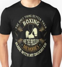 The Only Thing Better Boxing Priceless Memories Daughter Tshirt T-Shirt