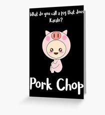 Pork Chop Greeting Card
