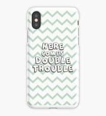 Here comes double trouble iPhone Case/Skin