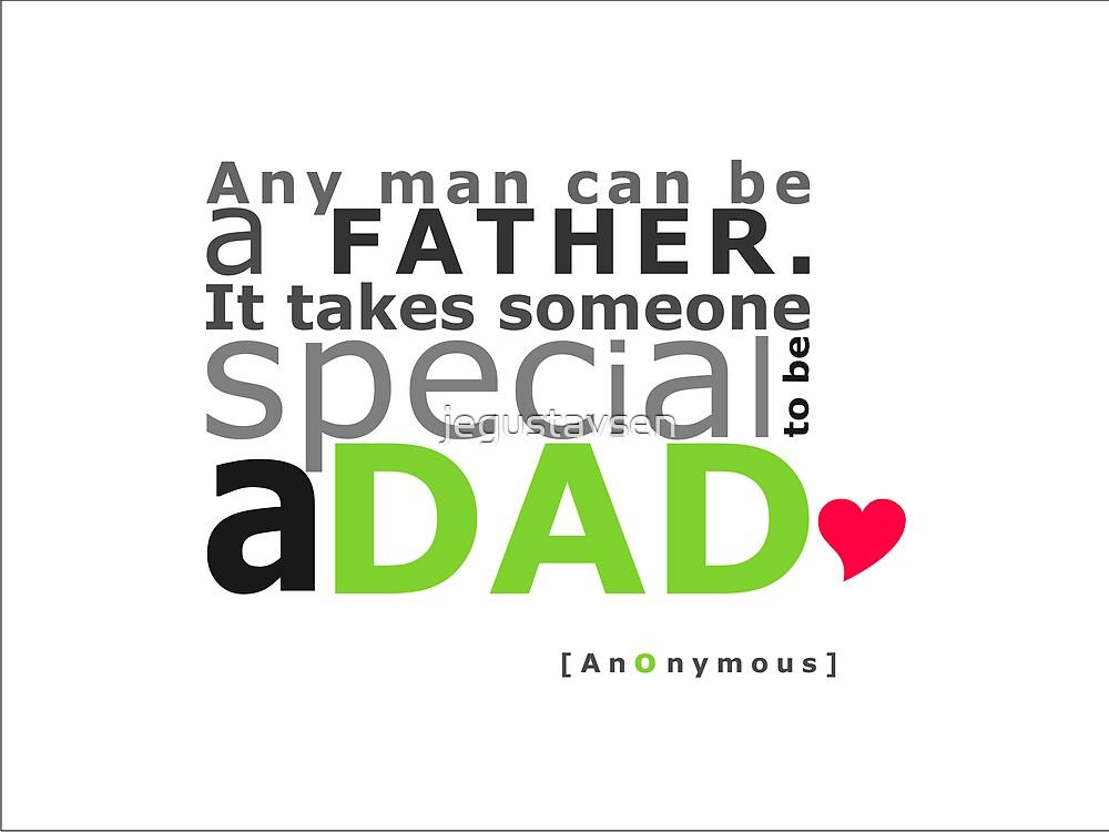 A Dad by jegustavsen