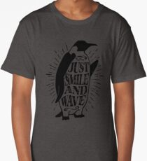 Just Smile and Wave Penguin Logo Funny Long T-Shirt