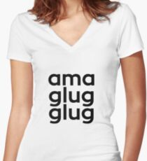 Ama Glug Glug - South African Sayings Women's Fitted V-Neck T-Shirt
