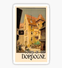 Dordogne, France, French city, tour, travel poster Sticker