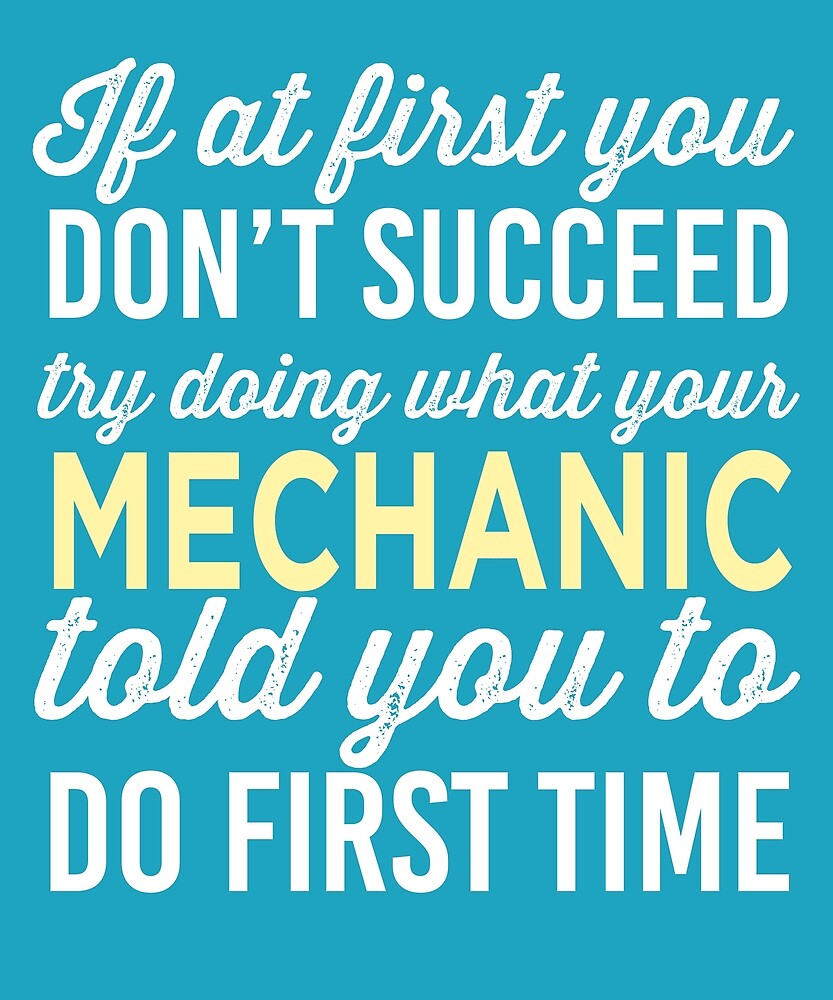 Do It Like Mechanic Told You by AlwaysAwesome