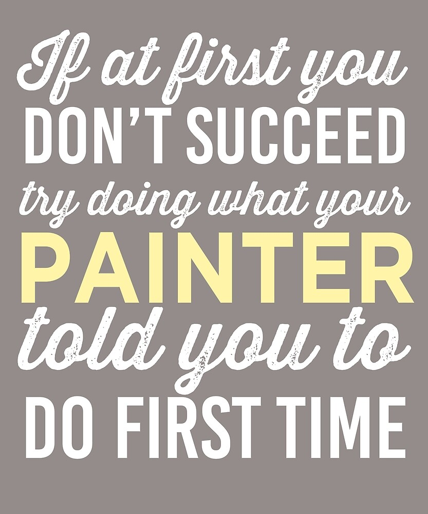 Do It Like Painter Told You by AlwaysAwesome