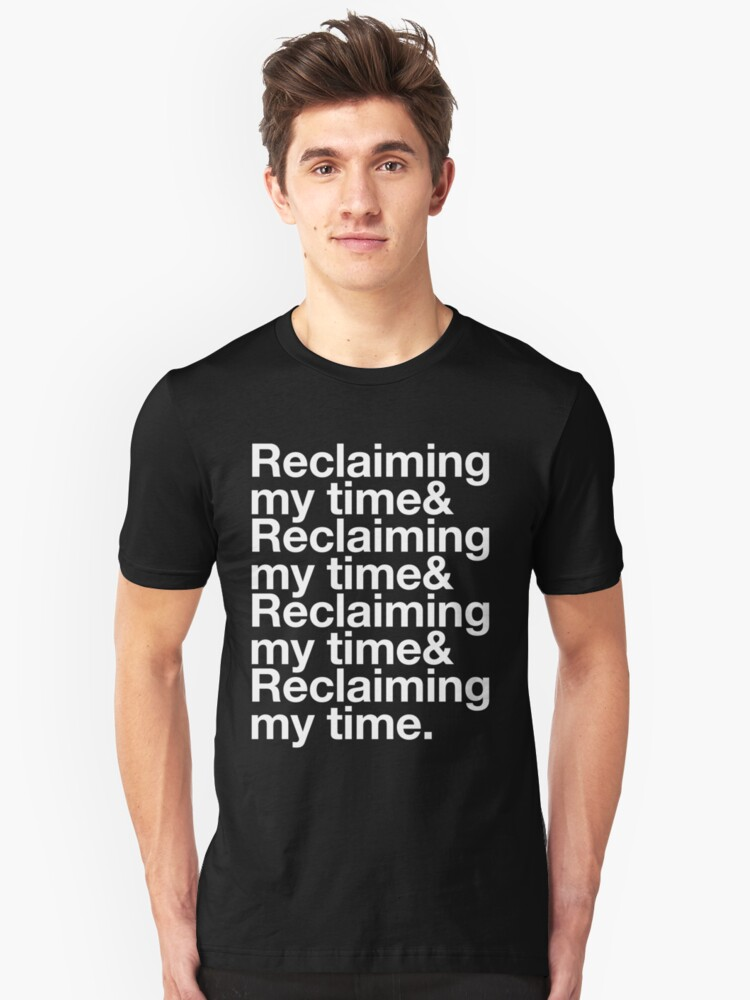Reclaiming My Time! Unisex T-Shirt Front