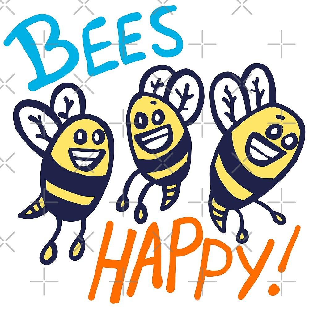 Bees Happy! by supermegatomato