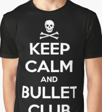 Keep Calm and Bullet Club Graphic T-Shirt