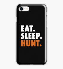 Eat Sleep Hunt - Hunting Cool Gift Eat Sleep Shirt iPhone Case/Skin