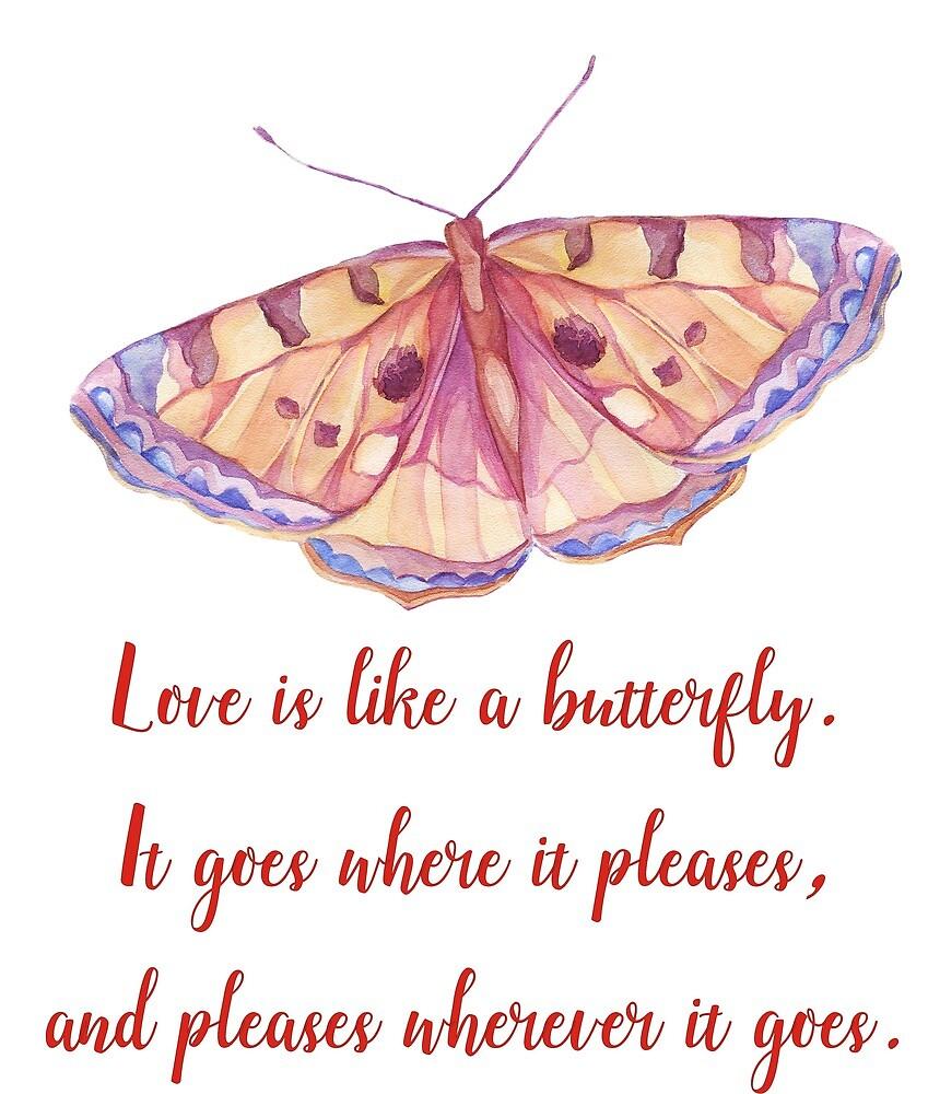 Love is like a butterfly. by Ian McKenzie
