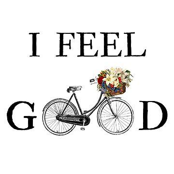 I Feel Good Bike Flowers T-Shirt by arturpenteado