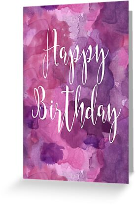 Happy Birthday Abstract Watercolour Calligraphy - Purple by Leona Hussey