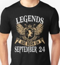 Legends Are Born On September 24 T-Shirt
