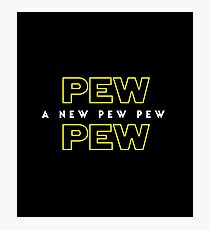 A New Pew Pew Photographic Print