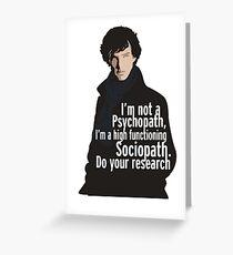 Sherlock - Psychopath/ Sociopath Greeting Card
