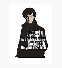 Sherlock - Psychopath/ Sociopath Photographic Print