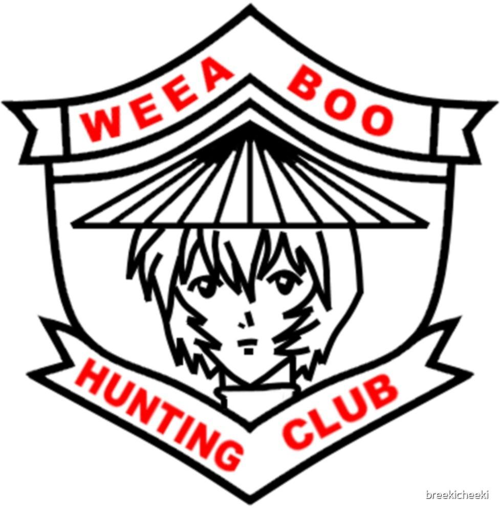Weeaboo Hunting Club by breekicheeki