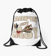 Larpin' Ain't Easy Drawstring Bag