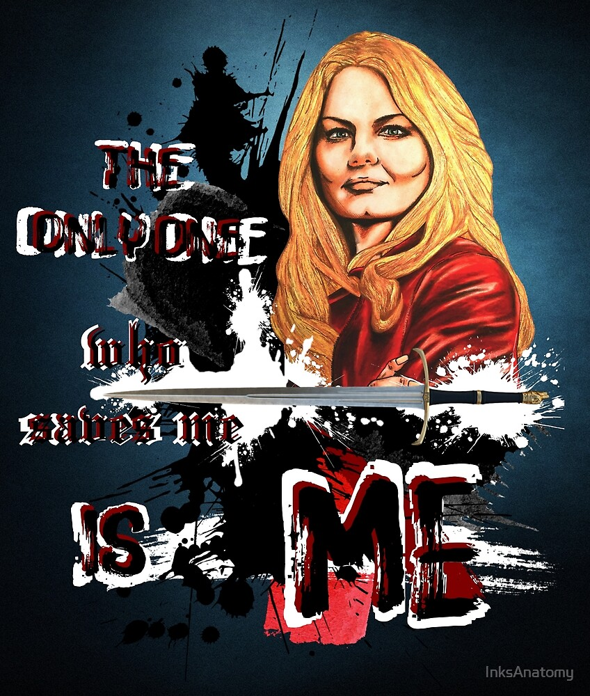 Emma Swan - The only one who saves me is me by InksAnatomy