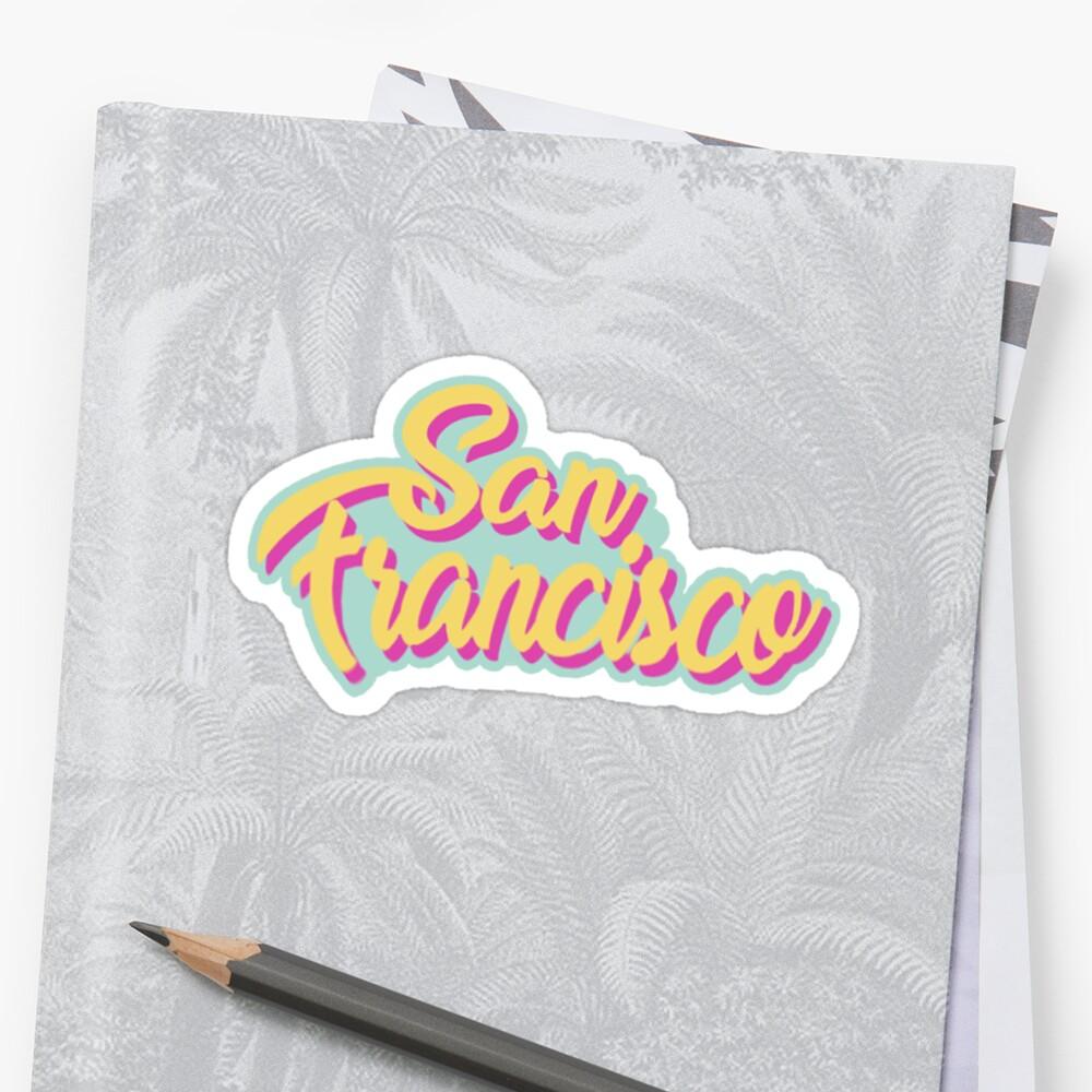 san francisco  by stickerzaf