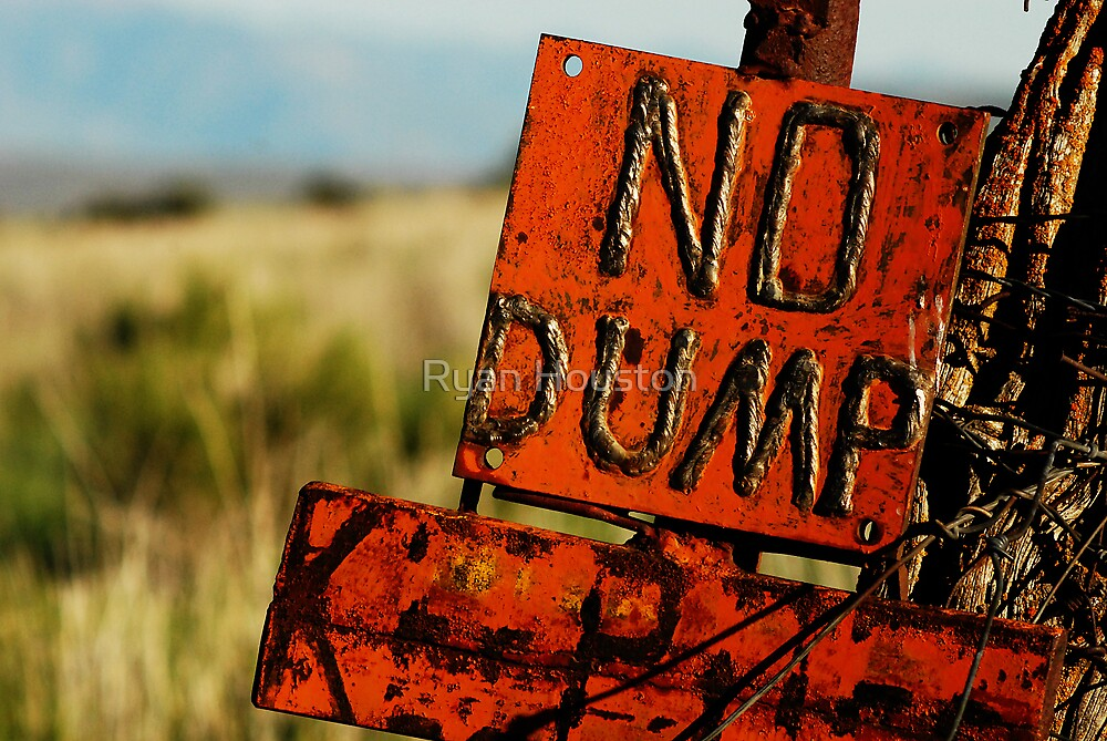 No Dump - Protect the Environment by Ryan Houston