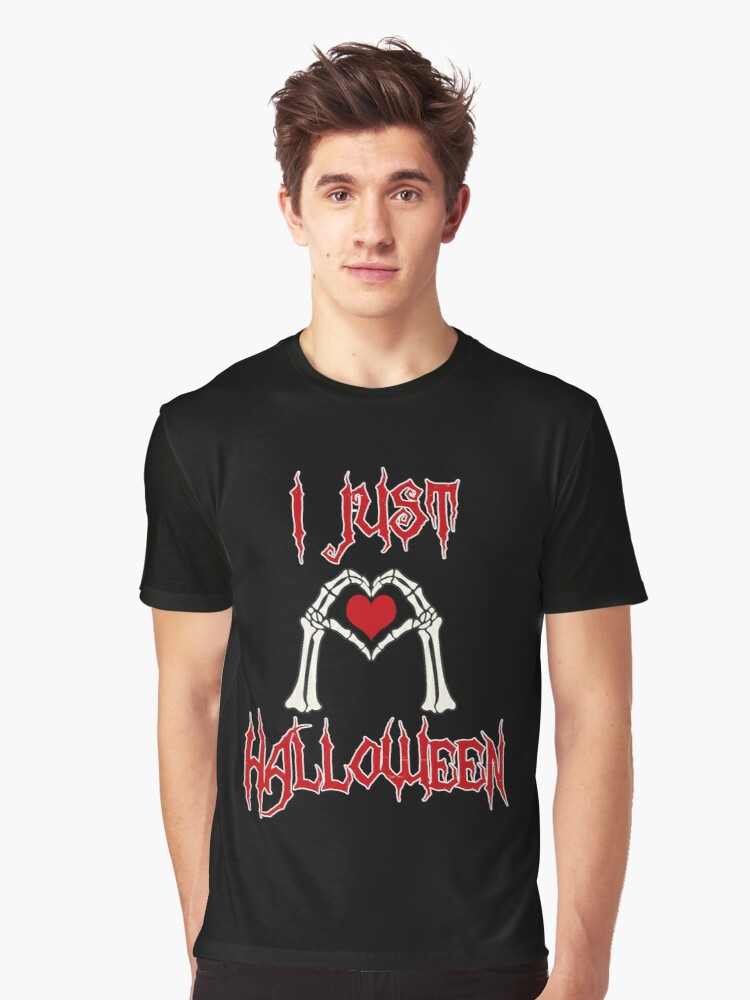 I just love Halloween Graphic T-Shirt Front