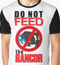 feed the rancor Graphic T-Shirt