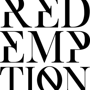 Redemption Shirt by RCAppeal