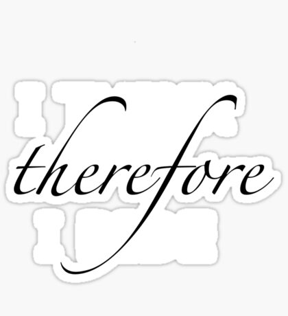 I think therefore I ride Sticker