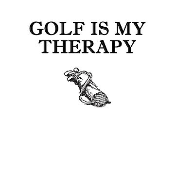 Golf Is My Therapy - Vintage Golfbag by BavApparel