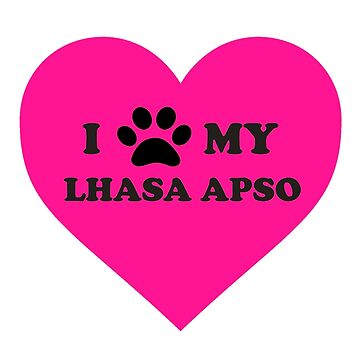 I Heart My Lhasa Apso by bluelily01