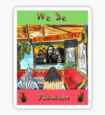 We Be Jammin Sticker