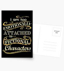 Ich bin zu emotional an fiktionale Charaktere gebunden Postkarten