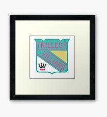 Trillest Villians -NY Framed Print