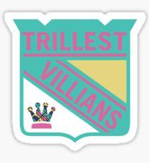 Trillest Villians -NY Sticker