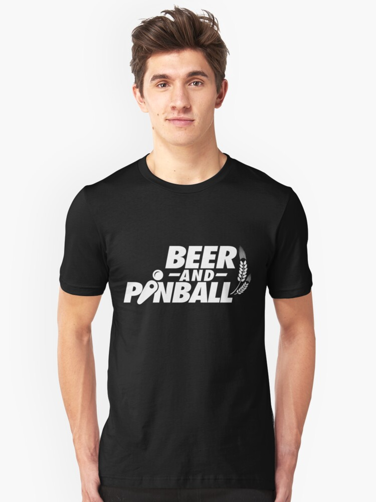 Beer Drinking and Pinball Machine Playing Unisex T-Shirt Front