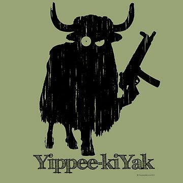 Yippee-kiYak by godgeeki