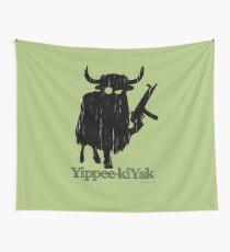 Yippee-kiYak Wall Tapestry